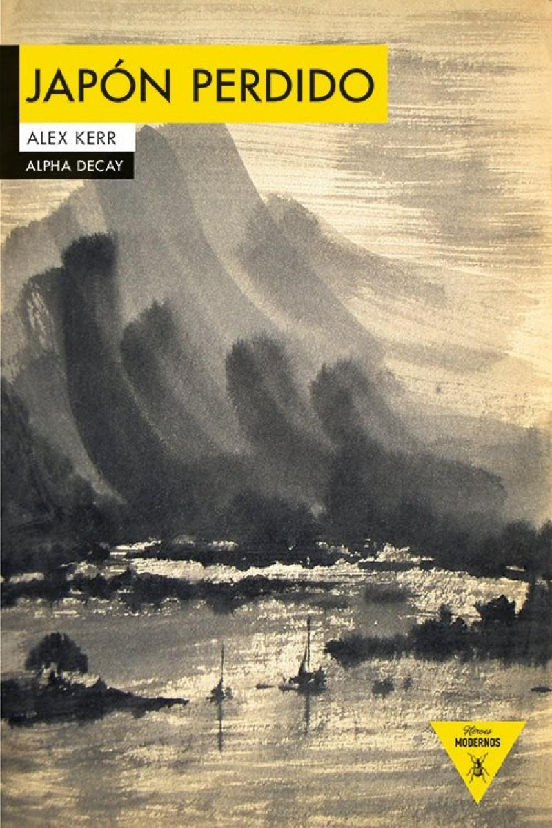 Japón perdido, Alex Kerr