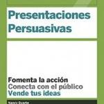 Presentaciones persuasivas, Nancy Duarte (Reverté)