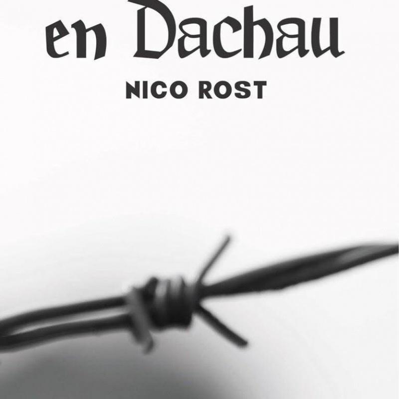 Goethe en Dachau, Nico Rost