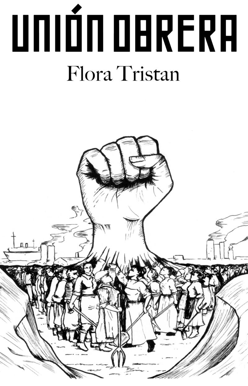 La unión obrera, Flora Tristan